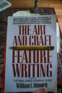 The Art and Craft of Feature Writing by William E. Blundell Reviewed by MarketCopywriterBlog